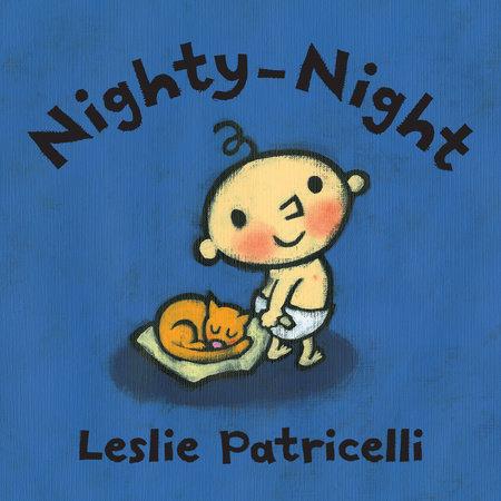 858bb49b67 Nighty-Night by Leslie Patricelli