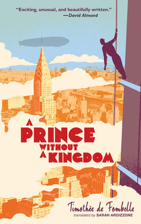A Prince Without a Kingdom: Vango Book Two by Timothee de Fombelle