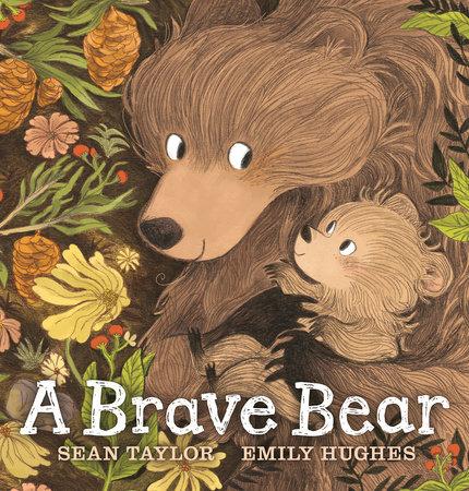 A Brave Bear by Sean Taylor
