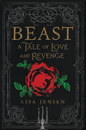 Beast: A Tale of Love and Revenge by Lisa Jensen