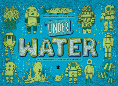 Under Water, Under Earth