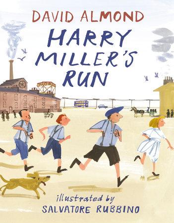 Harry Miller's Run by David Almond