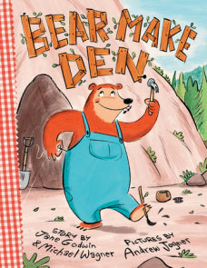 Bear Make Den