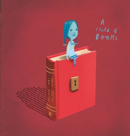 A Child of Books by Oliver Jeffers and Sam Winston