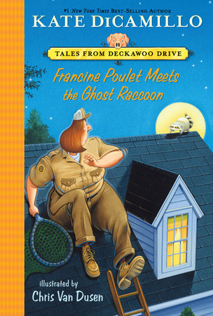 Francine Poulet Meets the Ghost Raccoon by Kate DiCamillo