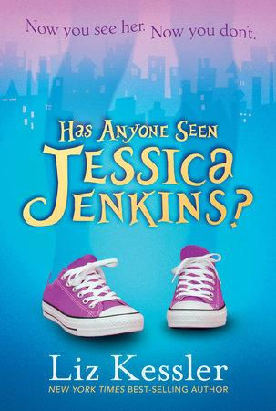 Has Anyone Seen Jessica Jenkins? by Liz Kessler