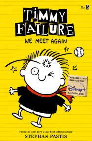 Timmy Failure: We Meet Again