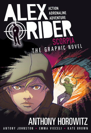 Scorpia: An Alex Rider Graphic Novel by Anthony Horowitz and Antony Johnston