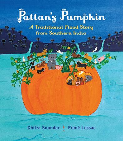 Pattan's Pumpkin by Chitra Soundar
