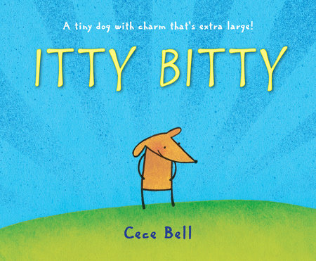 Itty Bitty by Cece Bell