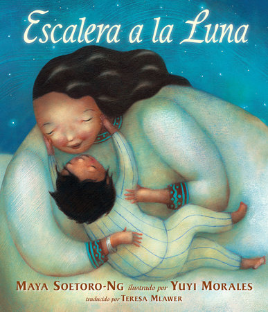 Escalera a la Luna by Maya Soetoro-Ng