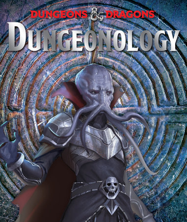 Dungeonology by Matt Forbeck