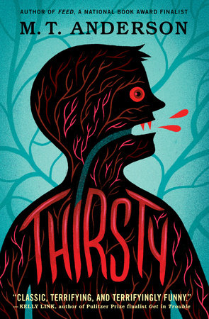 Thirsty by M.T. Anderson