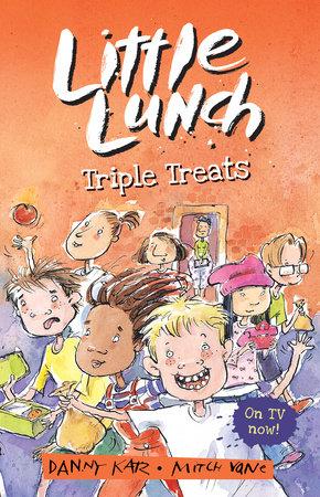 Little Lunch: Triple Treats by Danny Katz