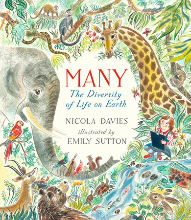 Many: The Diversity of Life on Earth by Nicola Davies