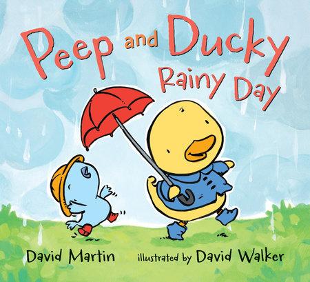 Peep and Ducky Rainy Day by David Martin