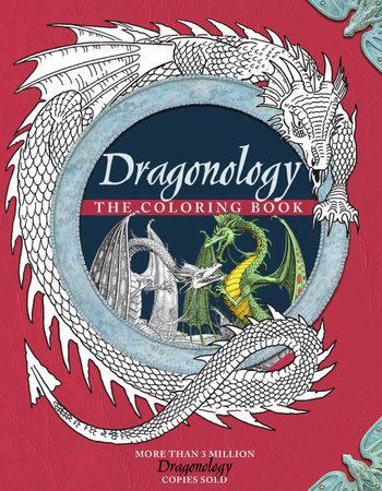 Dragonology Coloring Book By Dr Ernest Drake Penguinrandomhouse