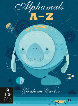 Alphamals: A-Z by Big Picture Press