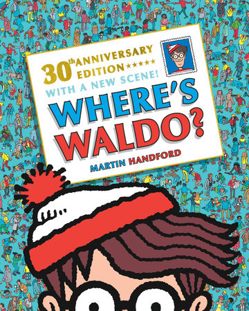 Where's Waldo? 30th Anniversary Edition by Martin Handford