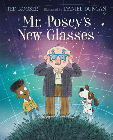 Mr. Posey's New Glasses by Ted Kooser
