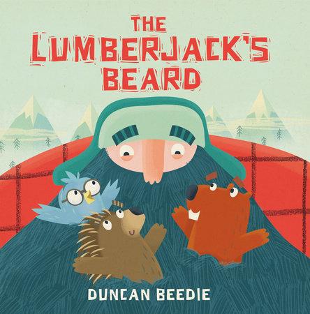 The Lumberjack's Beard by Duncan Beedie