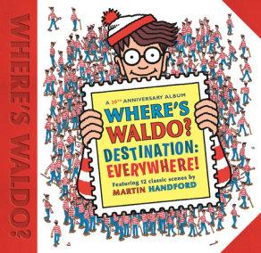 Where's Waldo? Destination: Everywhere!