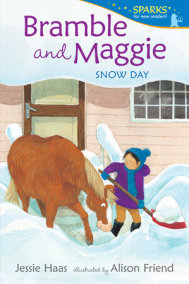 Bramble and Maggie: Snow Day