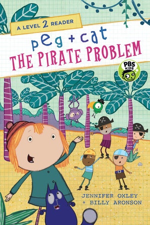 Peg + Cat: The Pirate Problem: A Level 2 Reader