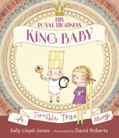 His Royal Highness, King Baby