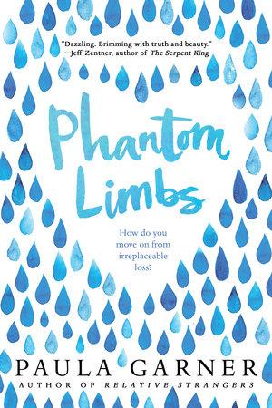 Phantom Limbs by Paula Garner