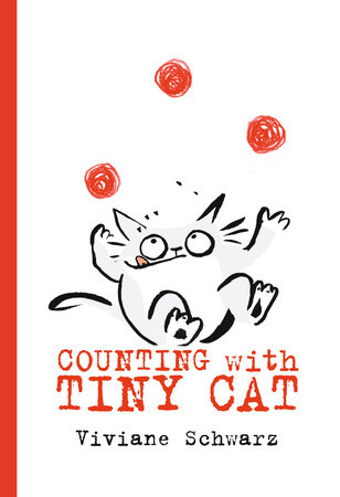 Counting with Tiny Cat by Viviane Schwarz