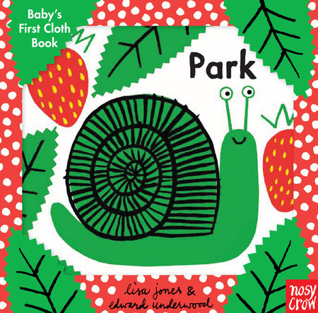 Baby's First Cloth Book: Park by Nosy Crow