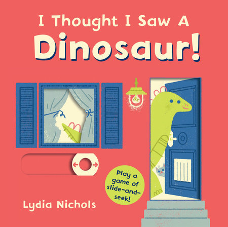I Thought I Saw a Dinosaur! by Templar Books