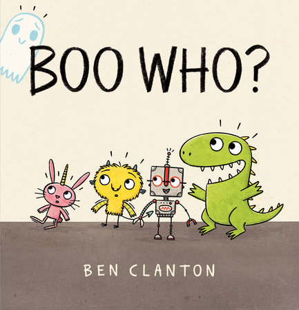 Boo Who? by Ben Clanton