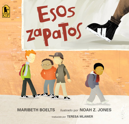 Esos zapatos by Maribeth Boelts