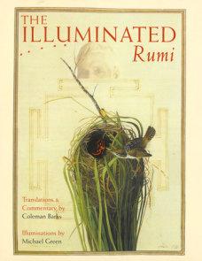 The Illuminated Rumi