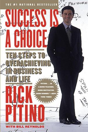Success Is a Choice by Rick Pitino