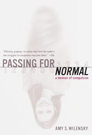 Passing for Normal by Amy S. Wilensky
