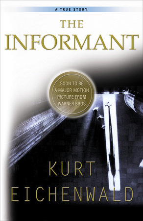 The Informant by Kurt Eichenwald