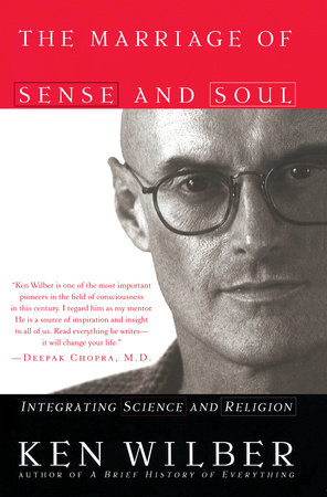The Marriage of Sense and Soul by Ken Wilber