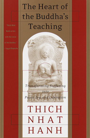 The Heart of the Buddha's Teaching