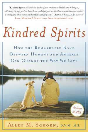Kindred Spirits by Allen M. Schoen, D.V.M., M.S.