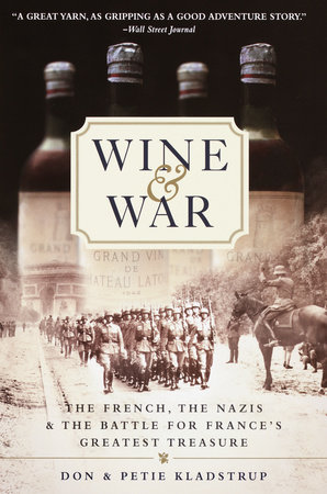 Wine and War by Donald Kladstrup and Petie Kladstrup