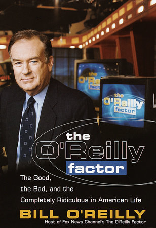 The O'Reilly Factor by Bill O'Reilly