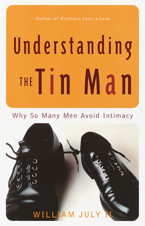 Understanding the Tin Man by William July II