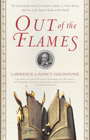 Out of the Flames by Lawrence Goldstone and Nancy Goldstone
