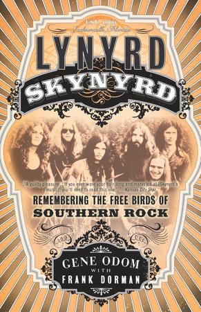 Lynyrd Skynyrd by Gene Odom and Frank Dorman
