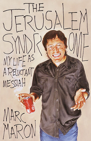 The Jerusalem Syndrome by Marc Maron