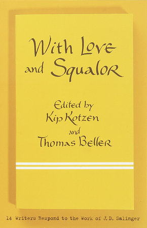 With Love and Squalor by Kip Kotzen and Thomas Beller