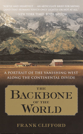 The Backbone of the World by Clifford, Frank